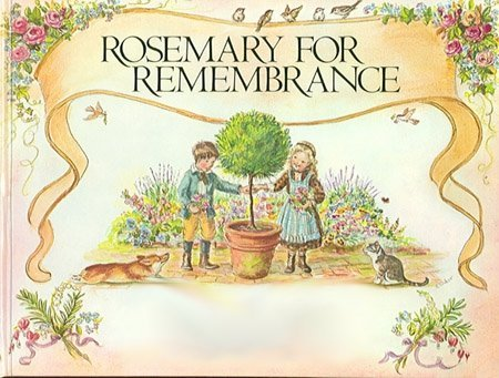 Rosemary for rememberance