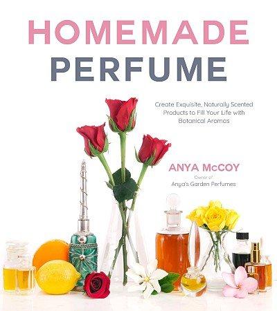 Homemade Perfume Book by Anya McCoy cover
